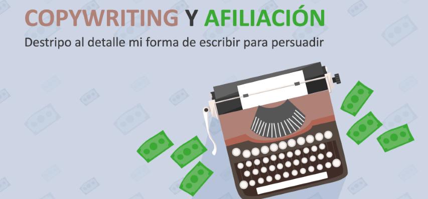 La escritura persuasiva en el Copywriting para potenciar la afiliación