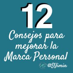 12 Consejos de Expertos para Mejorar la Marca Personal