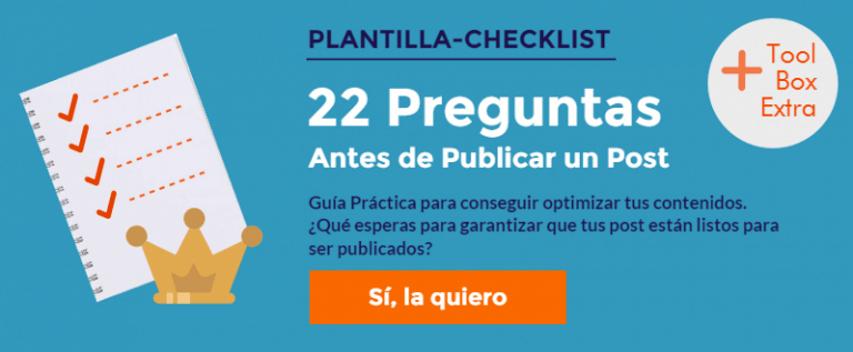 Checklist: 22 preguntas antes de publicar un Post