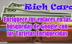 Rich Cards de Google: un paso más allá de los Rich Snippets