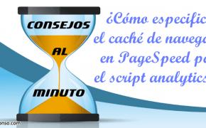 Google PageSpeed y el caché de navegador del script analytics.js
