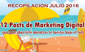 12 Posts de Marketing Digital para tostarte bajo el Sol