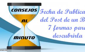 Cómo saber la fecha de publicación del post de un blog