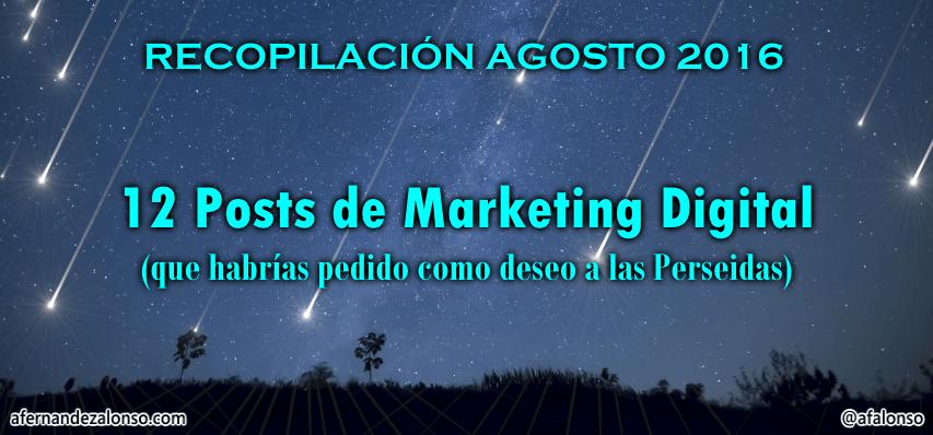 Selección de los mejores posts de Marketing Digital en Agosto 2016