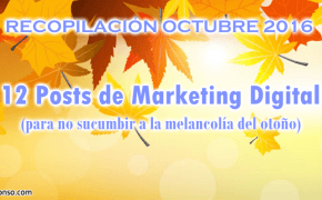 12 Posts de Marketing Digital que harían reverdecer el otoño
