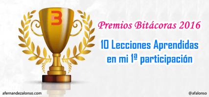 Lecciones aprendidas en los Premios Bitácoras 2016