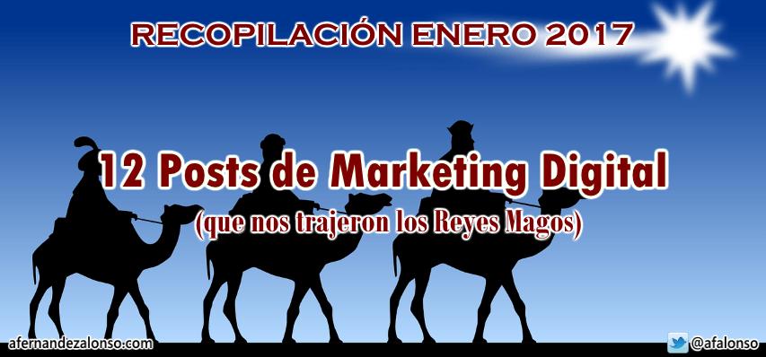 Selección de los 12 Mejores Posts de Marketing Digital publicados en enero 2017