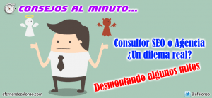Desmontando mitos sobre consultores y agencias SEO