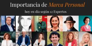 12 expertos cuenta las importancia de la Marca Personal