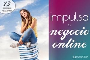 Impulsa tu negocio online con los consejos de 13 bloggers influyentes