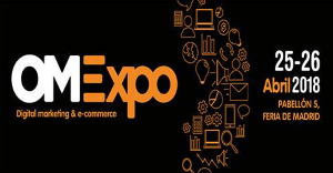 Evento OMExpo 2018, sobre Marketing Digital y eCommerce, en Madrid