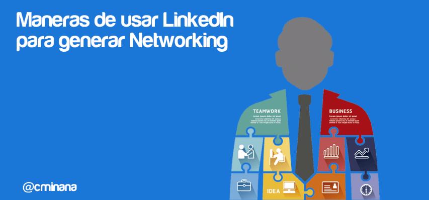 Generar Networking a través de LinkedIn
