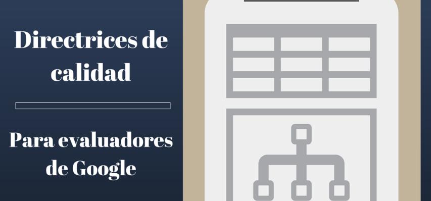 Directrices de calidad para evaluadores de Google