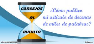 Publicar un artículo largo como eBook o en varios posts