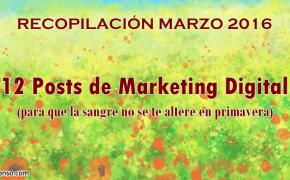 12 posts de Marketing Digital para no alterar la sangre en primavera