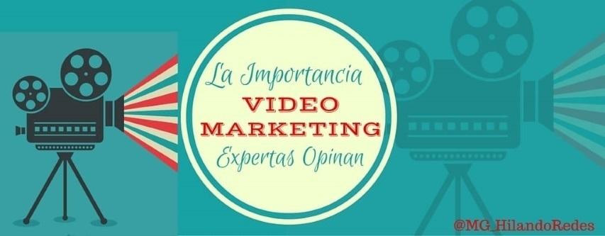 Expertas opinan sobre la importancia del Vídeo Marketing
