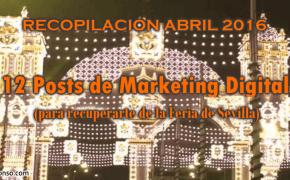 12 posts de Marketing Digital para recuperarme de la Feria de Sevilla
