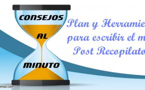 Plan y Herramientas para escribir el mejor post recopilatorio