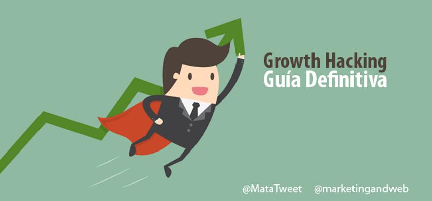 Guía para principiantes para saber todo de GrowthHacking