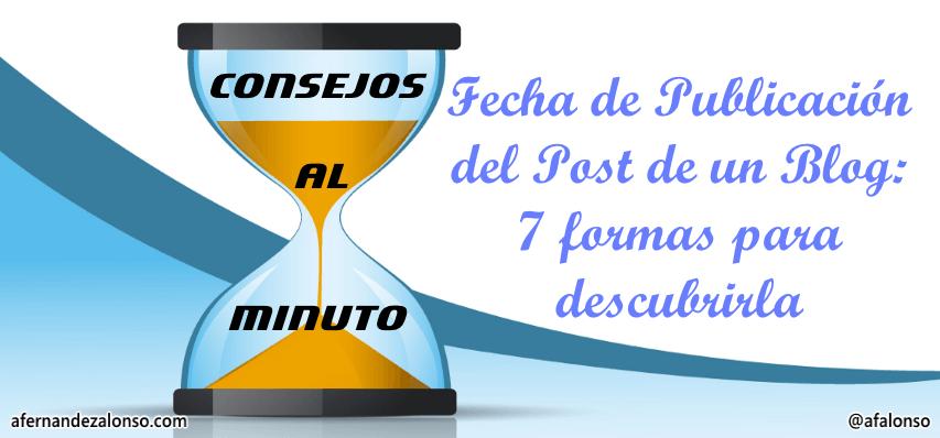 Cómo determinar la fecha de publicación del Post de un Blog