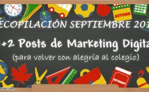 11+2 Posts de Marketing Digital para una feliz vuelta al colegio