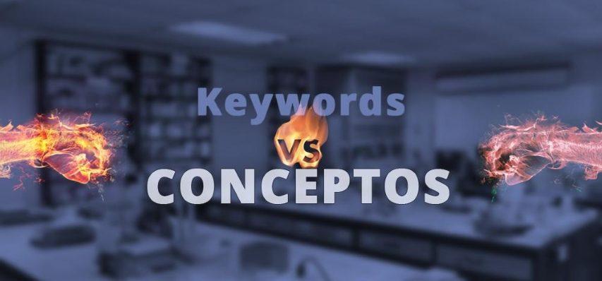 Cómo investigar Keywords vs Conceptos