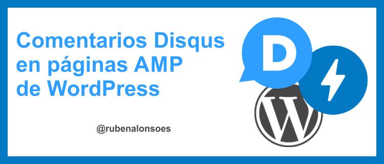 Cómo instalar comentarios Disqus en páginas AMP de WordPress