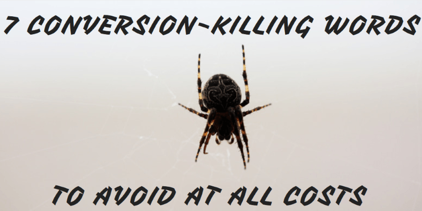 7 palabras que destrozan tus conversiones