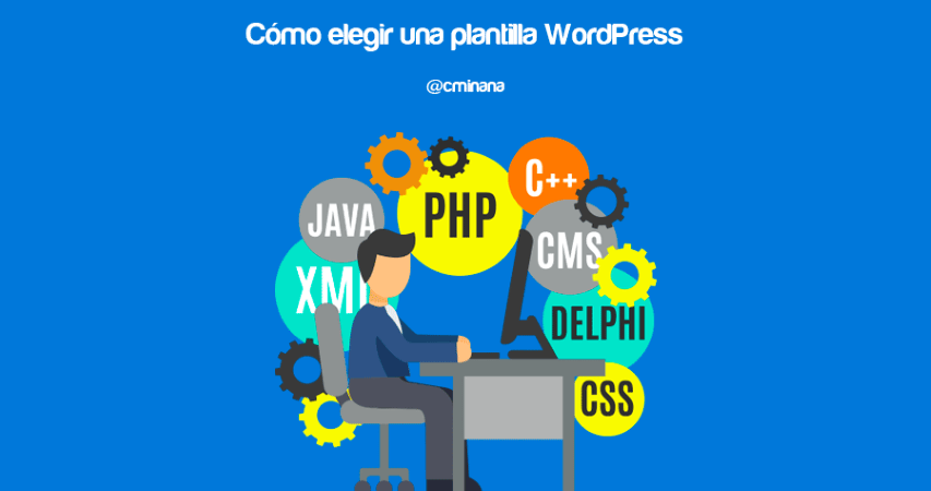 Cómo elegir una plantilla WordPress