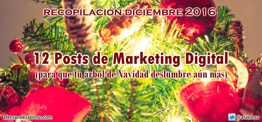 Selección de Posts de Marketing Digital, Blogging y SEO - Diciembre 2016