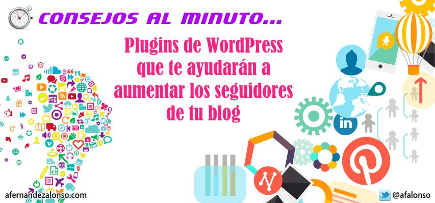 Plugins de WordPress para aumentar los seguidores de tu blog