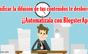 BlogsterApp: Herramienta de Difusión de Contenidos Automática en tus RRSS