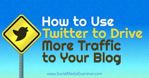 Cómo atraer tráfico al blog desde Twitter