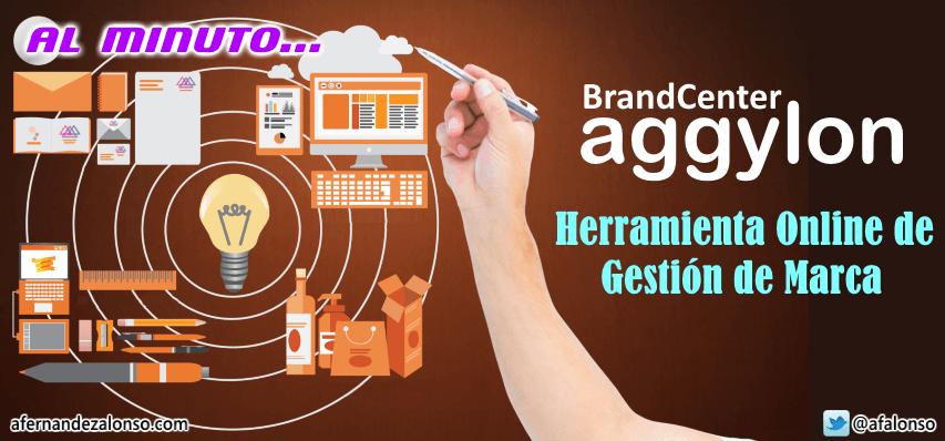 BrandCenter Aggylon, una herramienta online de Gestión de Marcas