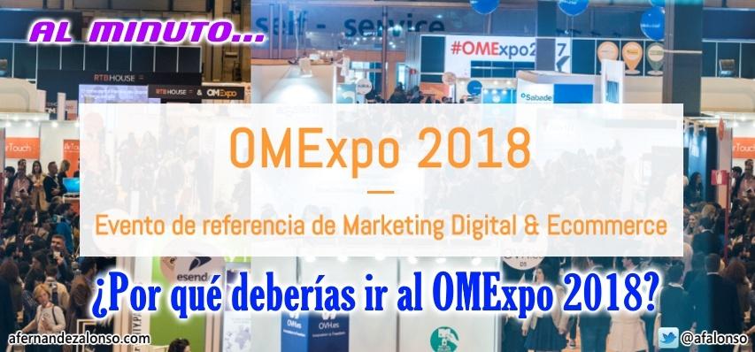 Por qué deberías ir al OMExpo 208