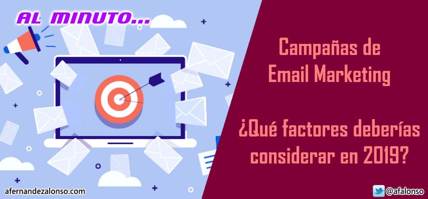Campañas de Email Marketing en 2019, ¿qué factores deberías considerar?