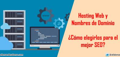 Cómo elegir el mejor hosting y dominio web para el posicionamiento SEO