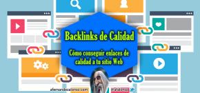 20 técnicas para conseguir Backlinks de Calidad a tu Blog