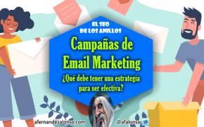Estrategias de Email Marketing: como hacer campañas efectivas