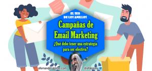 Qué debe tener una estrategia de Email Marketing efectiva