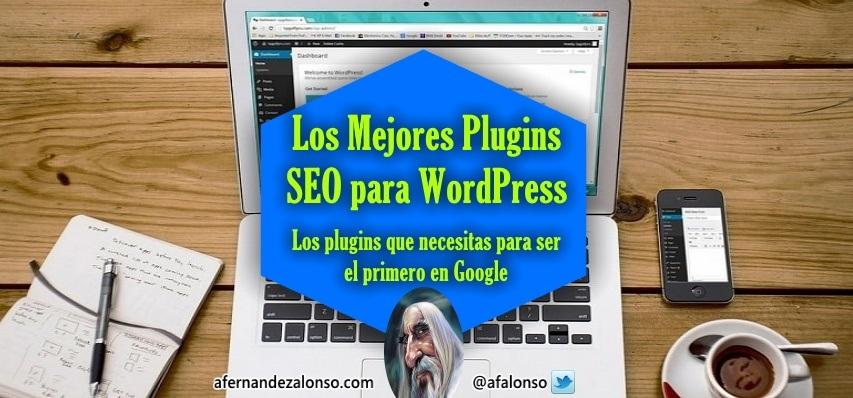 Selecciónes de los mejores plugins para mejorar el SEO de tu WordPress