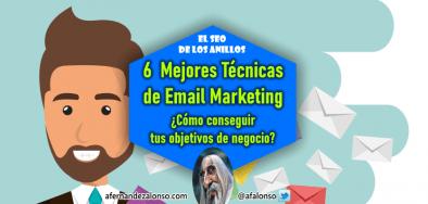 ¿Cómo conseguir tus objetivos de negocio con las mejores técnicas de Email Marketing?