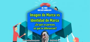 Imagen de marca VS Identidad de marca: cómo diferenciarlas